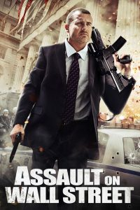 """Poster for the movie """"Assault on Wall Street"""""""