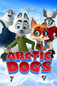 """Poster for the movie """"Arctic Dogs"""""""