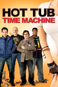"""Poster for the movie """"Hot Tub Time Machine"""""""