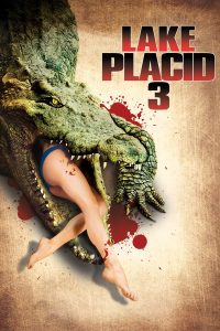 """Poster for the movie """"Lake Placid 3"""""""