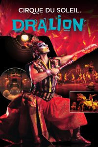 """Poster for the movie """"Cirque du Soleil: Dralion"""""""