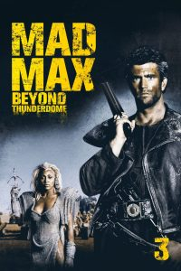 """Poster for the movie """"Mad Max Beyond Thunderdome"""""""