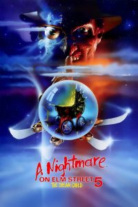 "Poster for the movie ""A Nightmare on Elm Street: The Dream Child"""