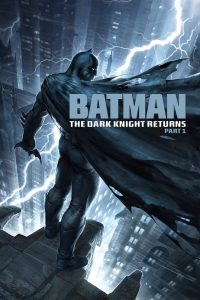 "Poster for the movie ""Batman: The Dark Knight Returns, Part 1"""