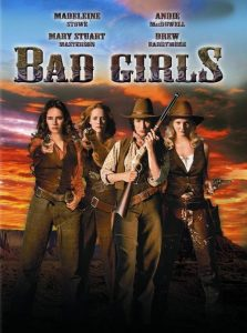 """Poster for the movie """"Bad Girls"""""""