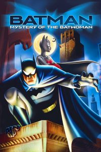 "Poster for the movie ""Batman: Mystery of the Batwoman"""