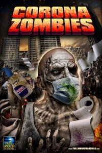 """Poster for the movie """"Corona Zombies"""""""
