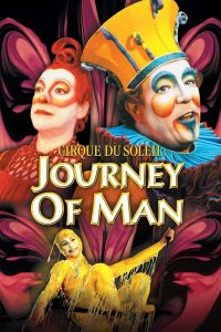 """Poster for the movie """"Cirque du Soleil: Journey of Man"""""""