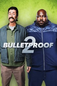 """Poster for the movie """"Bulletproof 2"""""""