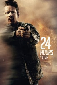 "Poster for the movie ""24 Hours to Live"""