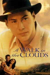 """Poster for the movie """"A Walk in the Clouds"""""""