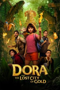 """Poster for the movie """"Dora and the Lost City of Gold"""""""
