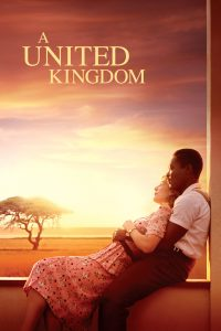 """Poster for the movie """"A United Kingdom"""""""