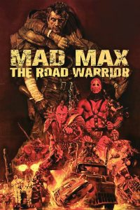 """Poster for the movie """"Mad Max 2"""""""
