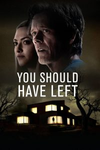 """Poster for the movie """"You Should Have Left"""""""