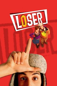 """Poster for the movie """"Loser"""""""