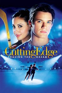 """Poster for the movie """"The Cutting Edge: Chasing the Dream"""""""