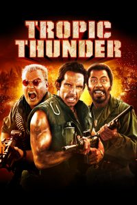 """Poster for the movie """"Tropic Thunder"""""""