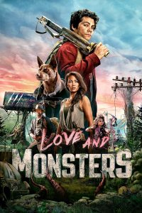 "Poster for the movie ""Love and Monsters"""